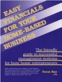 Cover of: Easy financials for your home-based business
