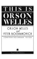 Cover of: This is Orson Welles
