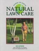 Cover of: Down-to-earth natural lawn care