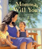 Cover of: Momma, will you?