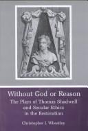 Cover of: Without God or reason