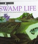 Cover of: Swamp life
