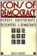 Cover of: Icons of democracy
