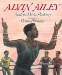 Alvin Ailey by Andrea Davis Pinkney