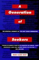 Cover of: A generation of seekers: the spiritual journeys of the baby boom generation