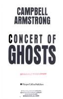 Cover of: Concert of ghosts