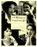 Cover of: On women turning 50
