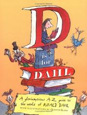 Cover of: D is for Dahl | Roald Dahl