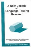 Cover of: A new decade of language testing research