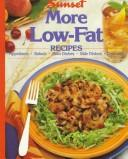 Cover of: More low-fat recipes |