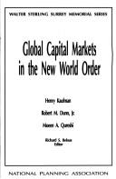 Cover of: Global capital markets in the new world order |