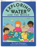 Cover of: Exploring water and the ocean | Gayle Bittinger