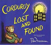 Cover of: Corduroy lost and found