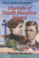 Cover of: Charlotte of South Manitou Island