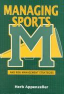Cover of: Managing sports and risk management strategies