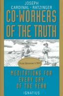 Cover of: Co-workers of the Truth | Pope Benedict XVI