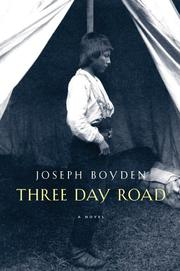 Cover of: Three-Day Road | Joseph Boyden