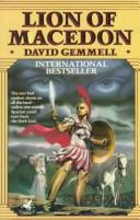 Lion of Macedon by David A. Gemmell