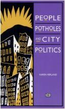 Cover of: People, potholes, and city politics | Karen Herland