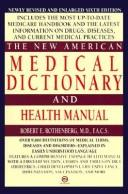 Cover of: The new American medical dictionary and health manual