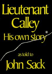 Lieutenant Calley, his own story by William Laws Calley