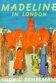 Cover of: Madeline in London (Viking Kestrel Picture Books) | Ludwig Bemelmans