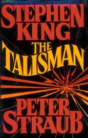 The Talisman by Peter Straub, Stephen King