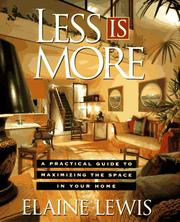 Cover of: Less is more | Elaine Lewis