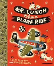 Cover of: Mr. Lunch takes a plane ride
