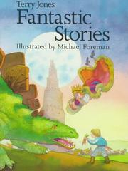 Cover of: Fantastic stories | Terry Jones