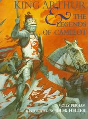 Cover of: King Arthur & the legends of Camelot