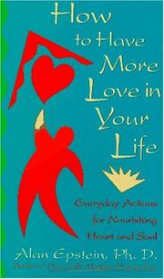 Cover of: How to have more love in your life