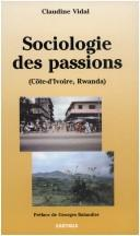 Cover of: Sociologie des passions