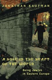 Cover of: A Hole in the Heart of the World