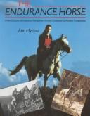 Cover of: endurance horse | Ann Hyland