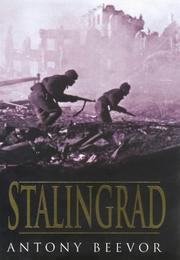 Cover of: Stalingrad: the fateful siege : 1942-1943