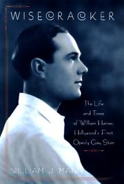 Cover of: Wisecracker: the life and times of William Haines, Hollywood's first openly gay star