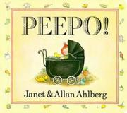 Cover of: Peepo! (Viking Kestrel Picture Books) | Janet Ahlberg, Allan Ahlberg