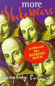 Cover of: More Shakespeare Without the Boring Bits | Humphrey Carpenter