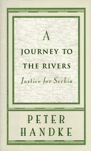 Cover of: A Journey to the Rivers: Justice for Serbia
