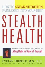 Stealth Health by Evelyn Tribole