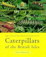 Cover of: The Colour Identifaction Guide to Caterpillars of the British Isles