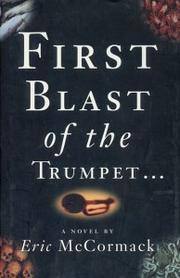 Cover of: First blast of the trumpet against the monstrous regiment of women | Eric P. McCormack