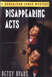 Cover of: Disappearing acts | Betsy Cromer Byars