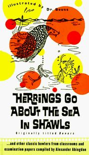 Cover of: Herrings go about the sea in shawls | compiled by Alexander Abingdon and illustrated by Dr. Seuss.