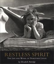 Cover of: Restless spirit: the life and work of Dorothea Lange