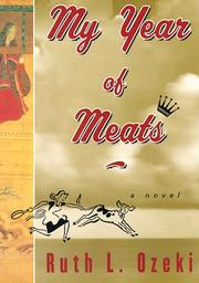 Cover of: My year of meats | Ruth L. Ozeki