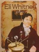 Cover of: Eli Whitney, great inventor