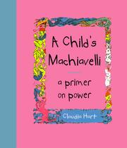 Cover of: A child's Machiavelli