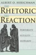 Cover of: The rhetoric of reaction